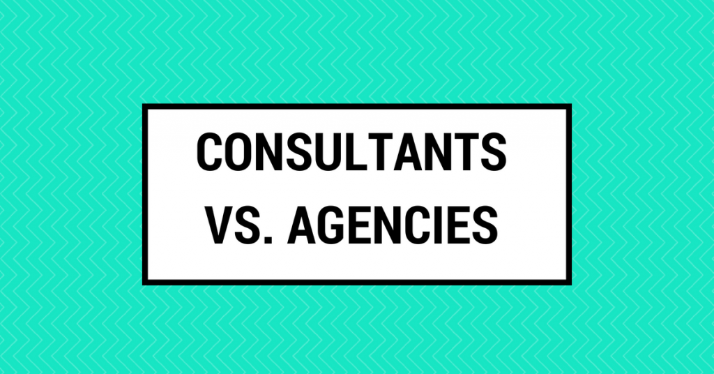 Consultants vs Agencies